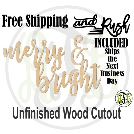 merry & bright- 325095- Christmas Cutout, unfinished, wood cutout,  laser cut wood,  sign, Door Hanger - RUSH PRODUCTION