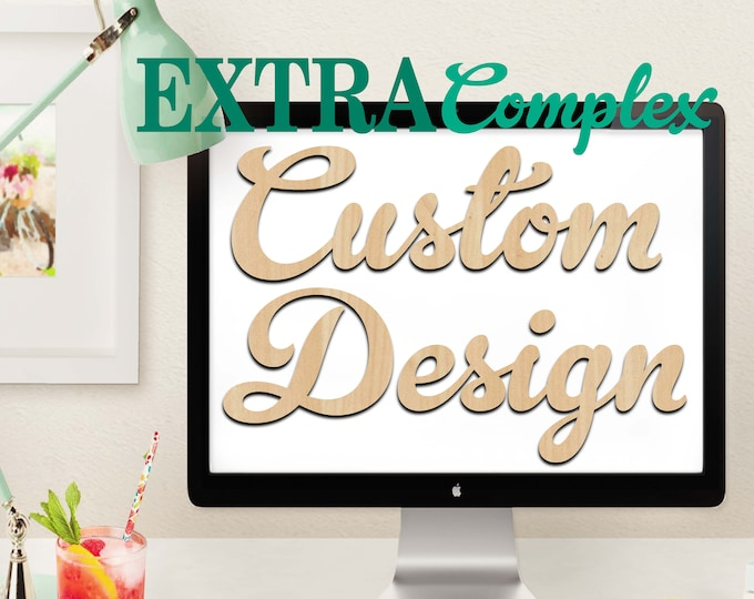 Custom Design Wood Art EXTRA Complex, 5 Features, Wedding, Nursery, College, Personalized, Sign, Birthday, laser cut shape, wood cut out