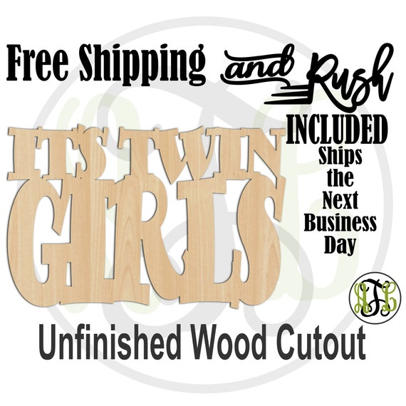 It's Twin Girls Wood Sign, Baby Shower Sign, Gender Reveal Sign, Door Hanger, unfinished, wood cut out, laser cut -320001TG- RUSH PRODUCTION