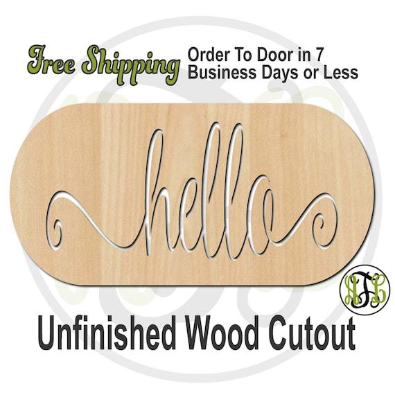 hello Pill Shape Plaque - 3900100- Word Cutout, unfinished, wood cutout, wood craft, laser cut, wood cut out, wooden sign, Door Hanger