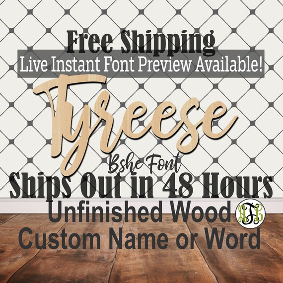 48 HOURS- Custom Wood Name Sign, Bshe Font, Cursive, Connected, wood cut out, wood cutout, wooden, Nursery, Wedding, Birthday, word sign