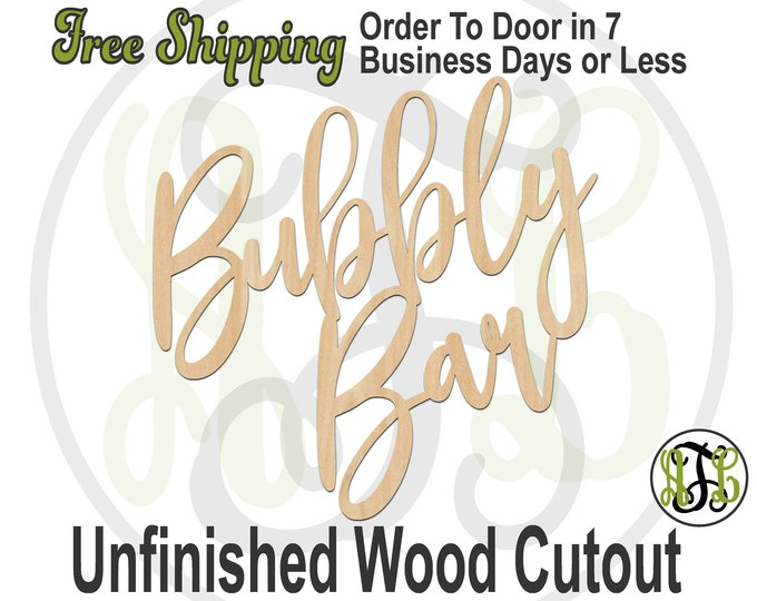 Bubbly Bar - 325172- Wedding Cutout, unfinished, wood cutout, wood craft, laser cut out, wood cut out, Bridal Shower, wooden sign, wall sign