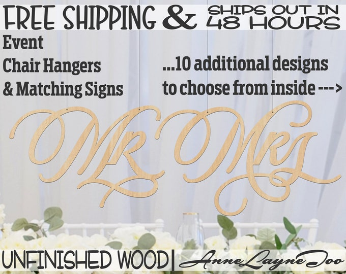 Mr and Mrs Pair of Wood Signs, Wedding Chair Hangers, Anniversary Signs, unfinished, wood cut out, laser cut, Ships in 48 HOURS -261014-24