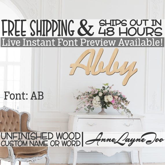 Wooden Name Sign, AB Font,  unfinished wood cutout, Custom Wood Name Sign, Nursery Sign, Wedding Sign, Birthday Sign, Name in Wood- 48 HOURS