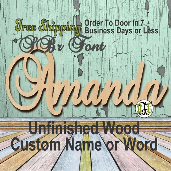 Unfinished Wood Custom Name or Word SBr Font, wood cut out, Script, Connected, wood cutout, wooden sign, Nursery, Wedding, Birthday