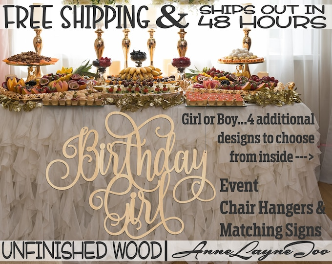 Birthday Girl or Boy Wood Sign, unfinished, wood cut out, laser cut, Birthday Sign, Sweet 16, Chair Hanger, Ships in 48 HOURS -321026-35