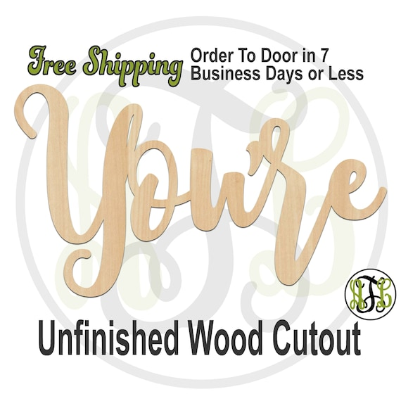 You're - 320354FrFt- Word Cutout, unfinished, wood cutout, wood craft, laser cut wood, wood cut out, Door Hanger, wooden sign, wreath accent