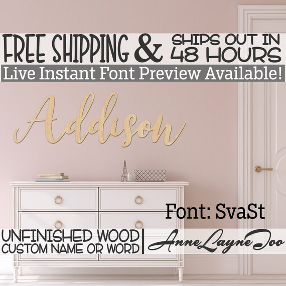 Wooden Name Sign, SvaSt Font,  unfinished wood cutout, Custom Wood Name Sign, Nursery Sign, Wedding, Birthday Sign, Name in Wood- 48 HOURS