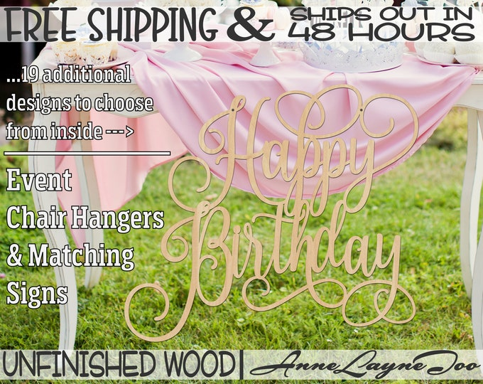 Happy Birthday Wood Sign, Birthday Sign, Sweet 16, Chair Hanger, unfinished, wood cut out, laser cut, Ships in 48 HOURS -321036-55
