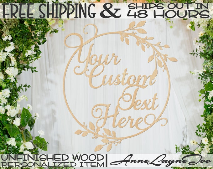 Custom Leaf Berry Circle Frame Wood Sign, Event Cut Out, Wooden Wedding Sign, unfinished, wood cut out, laser cut, Ships in 48 HOURS -990064