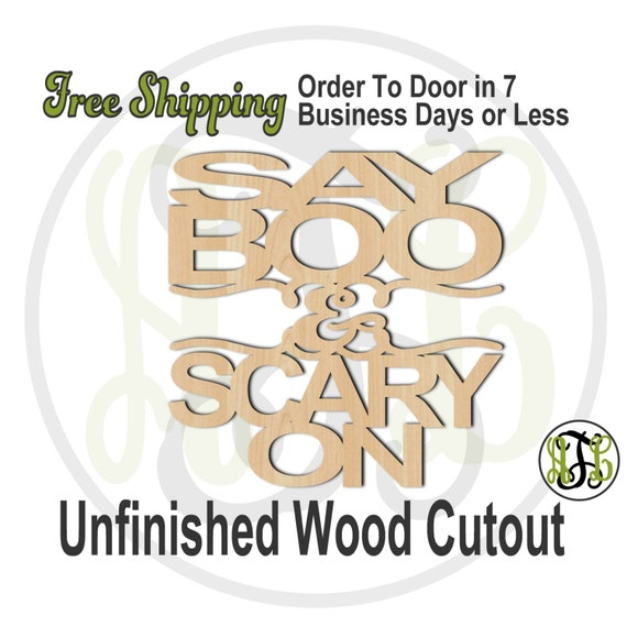 Say Boo & Scary On - 160208- Halloween Cutout, unfinished, wood cutout, wood craft, laser cut shape, wood cut out, Door Hanger, wooden