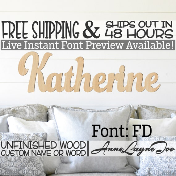 Wooden Name Sign, FD Font,  unfinished wood cutout, Custom Wood Name Sign, Nursery Sign, Wedding Sign, Birthday Sign, Name in Wood- 48 HOURS