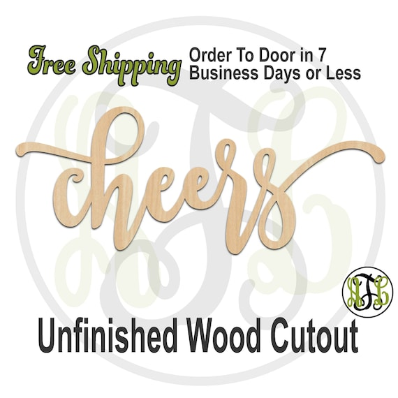cheers 2 - 320290FrFt- Word Cutout, unfinished, wood cutout, wood craft, laser cut wood, wood cut out, Door Hanger, wood cut out, wooden