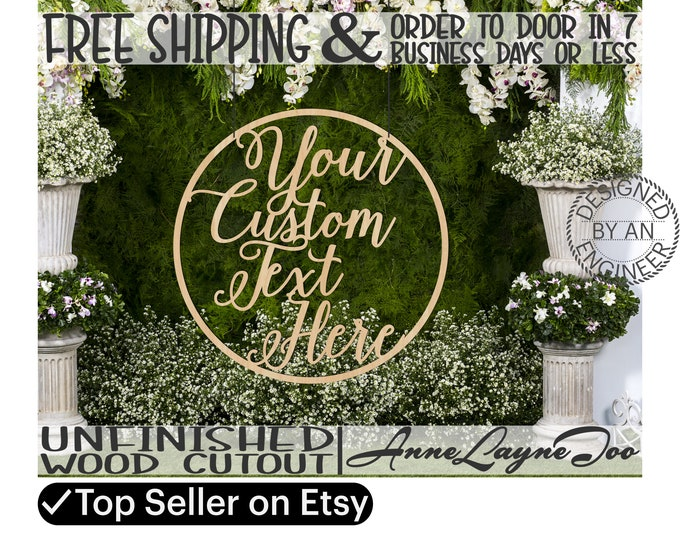 Custom Circle Frame Wood Cutout Sign, Event Cut Out, Door Hanger, Birthday, Anniversary, Wedding, Sweet 16, unfinished, laser cut -991000