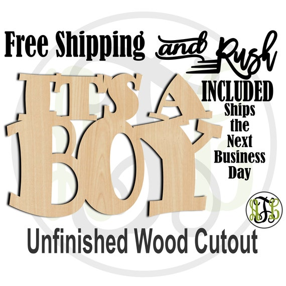 It's A Boy Wood Sign, Baby Shower Sign, Gender Reveal Cutout, Door Hanger, unfinished, wood cut out, laser cut -320001B- RUSH PRODUCTION