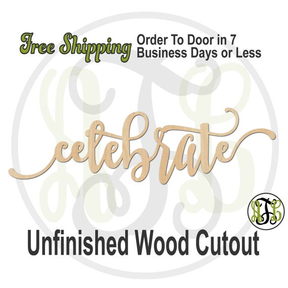 celebrate 2 - 320334FrFt- Word Cutout, unfinished, wood cutout, wood craft, laser cut wood, wood cut out, Door Hanger, wooden sign, wall art