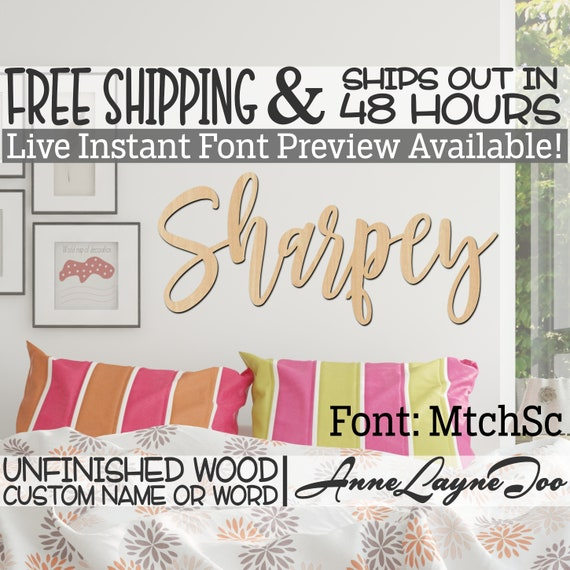 Wooden Name Sign, MtchSc Font,  unfinished wood cutout, Custom Wood Name Sign, Nursery Sign, Wedding, Birthday Sign, Name in Wood- 48 HOURS