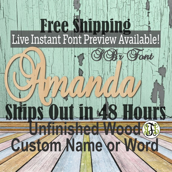 Wooden Name Sign, SBr Font,  unfinished wood cutout, Custom Wood Name Sign, Nursery Sign, Wedding, Birthday Sign, Name in Wood- 48 HOURS