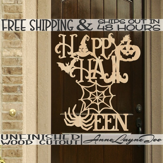Happy Halloween Wood Sign, Halloween Decor, Halloween Door Sign Cutout, unfinished, wood cut out, laser cut, Ships in 48 HOURS -160216