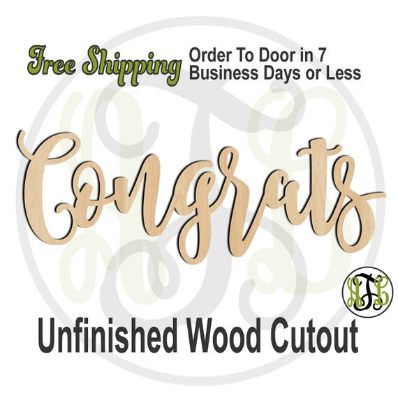 Congrats - 320282FrFt- Word Cutout, unfinished, wood cutout, wood craft, laser cut wood, wood cut out, Door Hanger, wooden, wreath accent