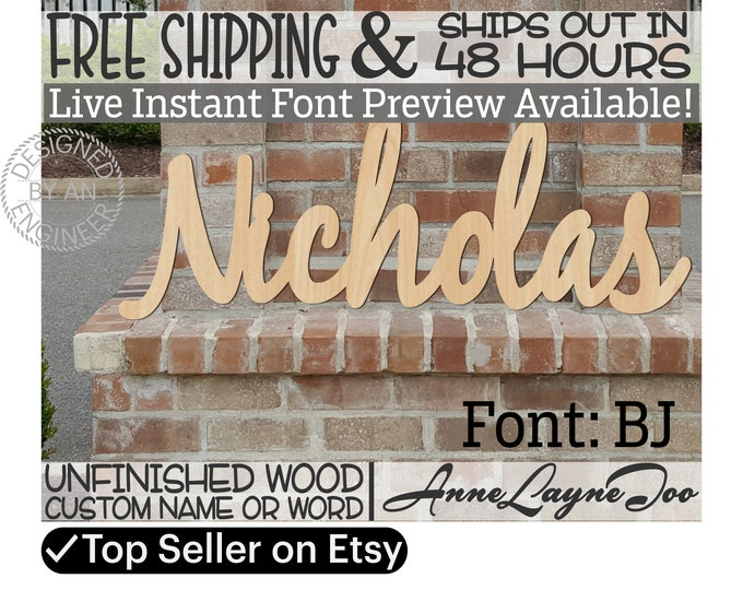 Wooden Name Sign, BJ Font,  unfinished wood cutout, woode, Custom Wood Name Sign, Nursery Sign, Wedding, Birthday, Name in Wood- 48 HOURS