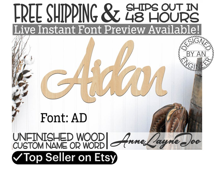 Wooden Name Sign, AD Font,  unfinished wood cutout, Custom Wood Name Sign, Nursery Sign, Wedding Sign, Birthday Sign, Name in Wood- 48 HOURS