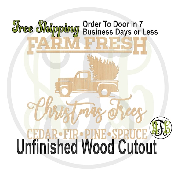 FARM FRESH Christmas Trees w/ Truck, Wood Wall Phrase Cutout, laser cutout, wooden sign, wooden wall phrase, unfinished wood cutout - 325144