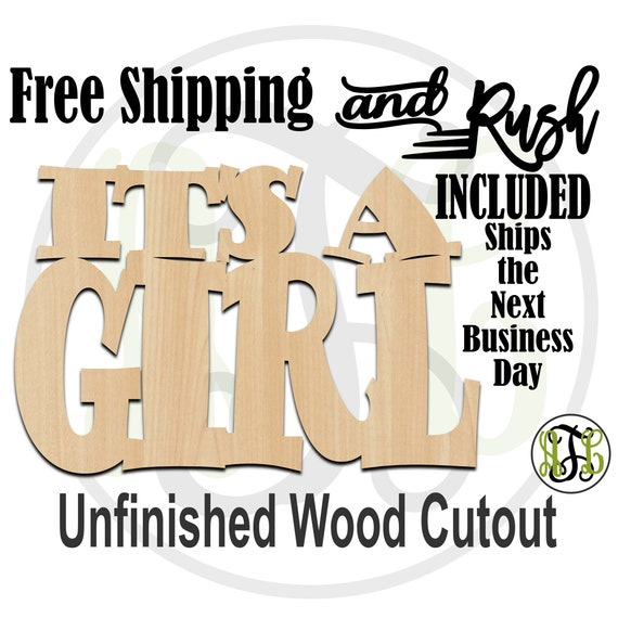 It's A GIRL Wood Sign, Baby Shower Sign, Gender Reveal Sign, Door Hanger, unfinished, wood cut out, laser cut -320001G- RUSH PRODUCTION