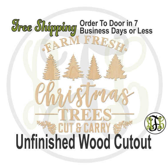 FARM FRESH Christmas Trees w/ Trees -325145- Phrase Cutout, unfinished, wood cutout, laser cut, wood cut out, Door Hanger, wooden sign
