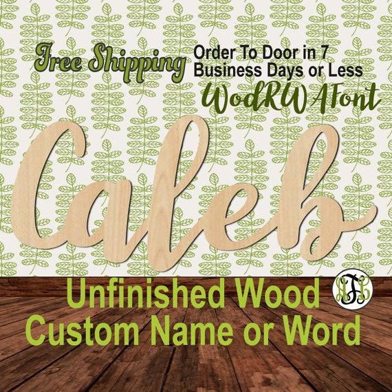 Unfinished Wood Custom Name or Word WodRWA Font, wood cut out, Script, Connected, wood cutout, wooden sign, Nursery, Wedding, Birthday
