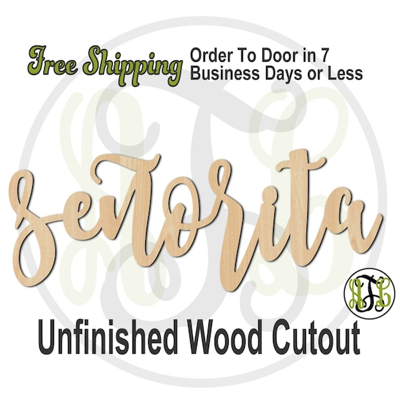 senorita - 320223FrFt- Word Cutout, unfinished, wood cutout, wood craft, laser cut wood, wood cut out, Door Hanger, wooden, wreath accent