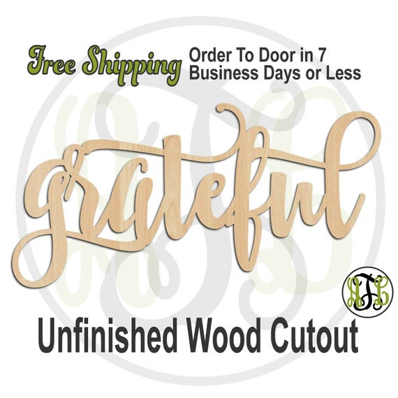 grateful 2 - 320285FrFt- Word Cutout, unfinished, wood cutout, wood craft, laser cut wood, wood cut out, Door Hanger, wood cut out, wooden