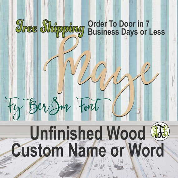 Unfinished Wood Custom Name or Word FyBerSm Font, wood cut out, Script, Connected, wood cutout, wooden sign, Nursery, Wedding, Birthday