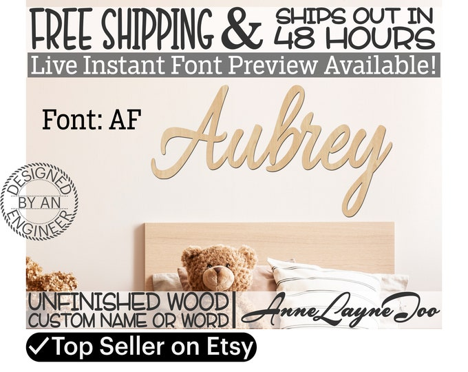 Wooden Name Sign, AF Font,  unfinished wood cutout, Custom Wood Name Sign, Nursery Sign, Wedding Sign, Birthday Sign, Name in Wood- 48 HOURS