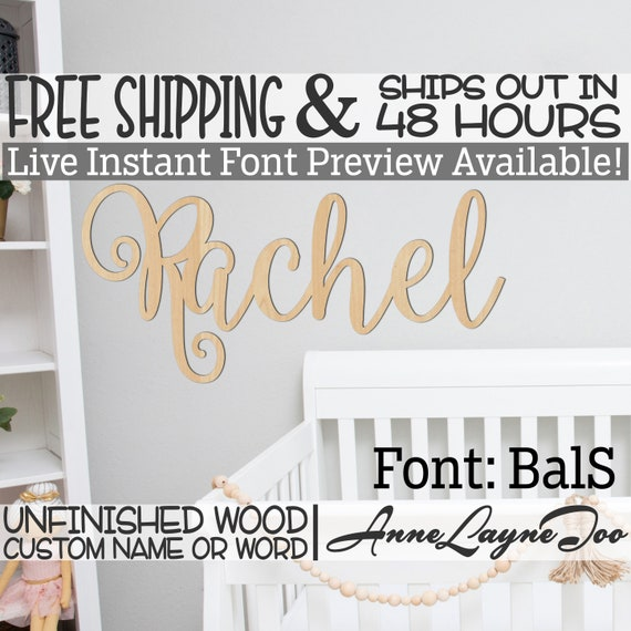 Wooden Name Sign, BalS Font,  unfinished wood cutout, Custom Wood Name Sign, Nursery Sign, Wedding, Birthday Sign, Name in Wood- 48 HOURS