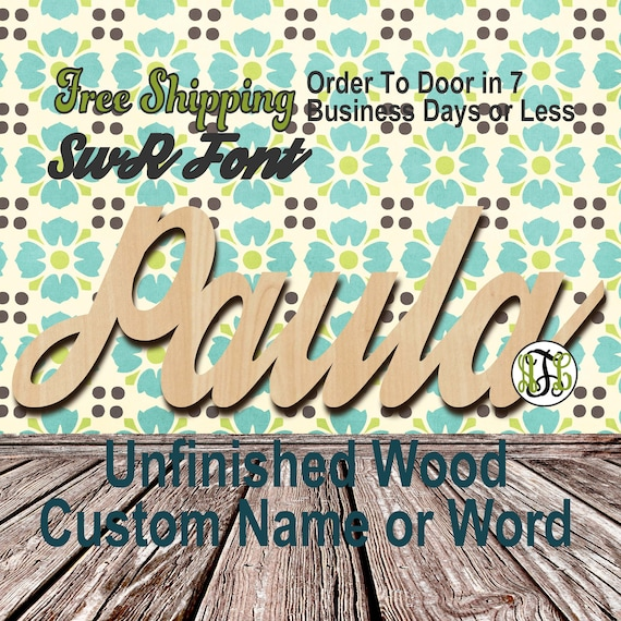 Unfinished Wood Custom Name or Word SwR Font, wood cut out, Script, Connected, wood cutout, wooden sign, Nursery, Wedding, Birthday