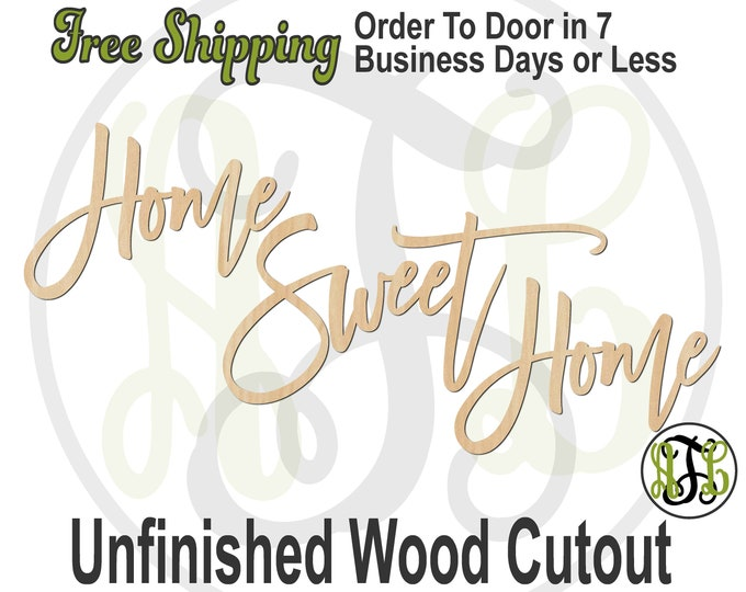 Home Sweet Home, Wall Phrase Cutout, laser cutout, wooden sign, wall sign, phrase sign, wooden wall phrase, unfinished wood cutout - 325146