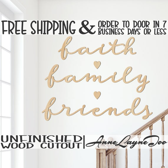faith family friends w/ hearts Wood Cutout, wooden sign, wall phrase, wooden wall phrase, unfinished, wood cut out, laser cut - 325147