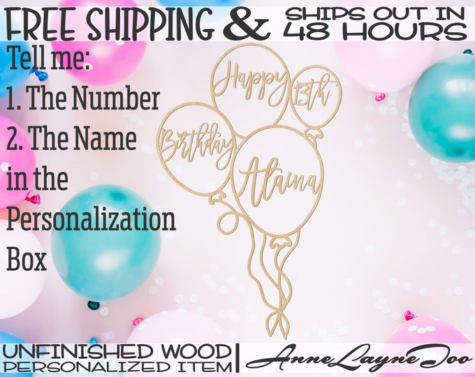 Birthday Balloon Custom Wood Sign, Birthday Decor, Party Background CutOut, unfinished, wood cut out, laser cut, Ships in 48 HOURS -80016