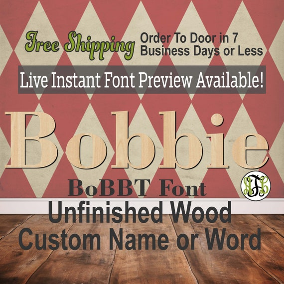 BoBBT Font Name / Word / Phrase- Block Alphabet Cutout, unfinished, wood cutout, laser cut wood, wood cut out, wooden,  Live Font Preview