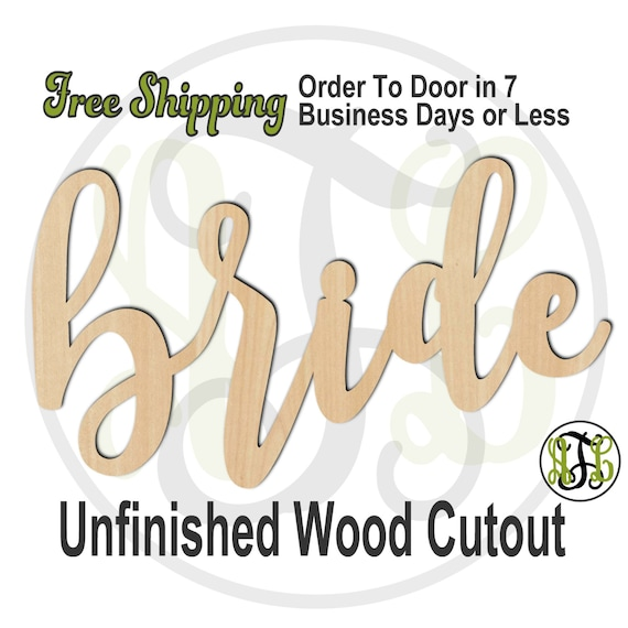 bride - 320220FrFt- Word Cutout, unfinished, wood cutout, wood craft, laser cut wood, wood cut out, Door Hanger, wooden sign, wreath accent