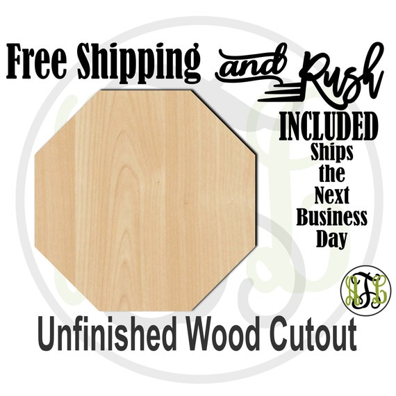 Plaque Octagon- 40041- 8 Sided Shape Cutout, unfinished, wood cutout,  laser cut, DIY, Stop Sign - RUSH PRODUCTION