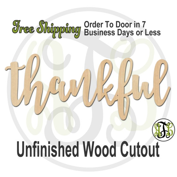thankful - 320273FrFt- Word Cutout, unfinished, wood cutout, wood craft, laser cut wood, wood cut out, Door Hanger, wooden, wreath accent