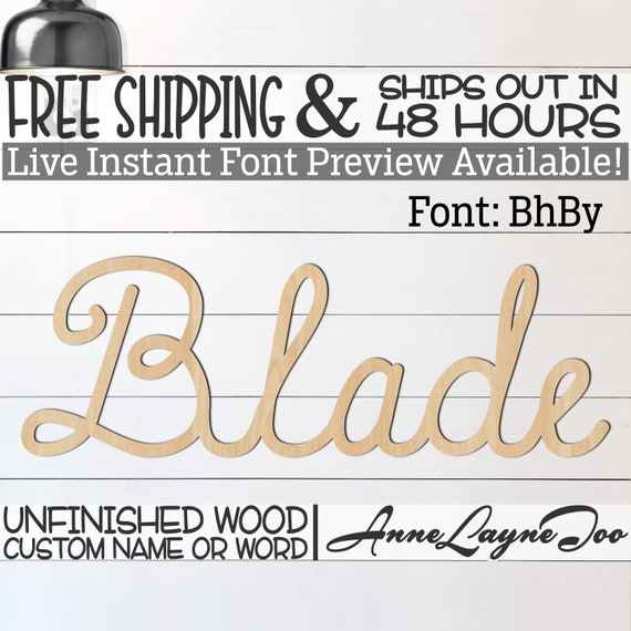 Wooden Name Sign, BhBy Font,  unfinished wood cutout, Custom Wood Name Sign, Nursery Sign, Wedding, Birthday Sign, Name in Wood- 48 HOURS