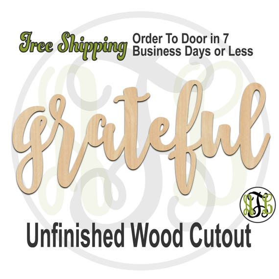 grateful - 320284FrFt- Word Cutout, unfinished, wood cutout, wood craft, laser cut wood, wood cut out, Door Hanger, wooden, wreath accent