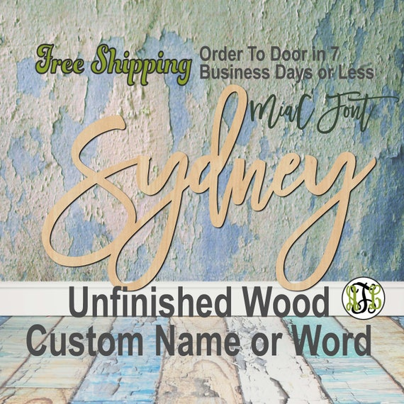 Unfinished Wood Custom Name or Word MiaC Font, wood cut out, Script, Connected, wood cutout, wooden sign, Nursery, Wedding, Birthday