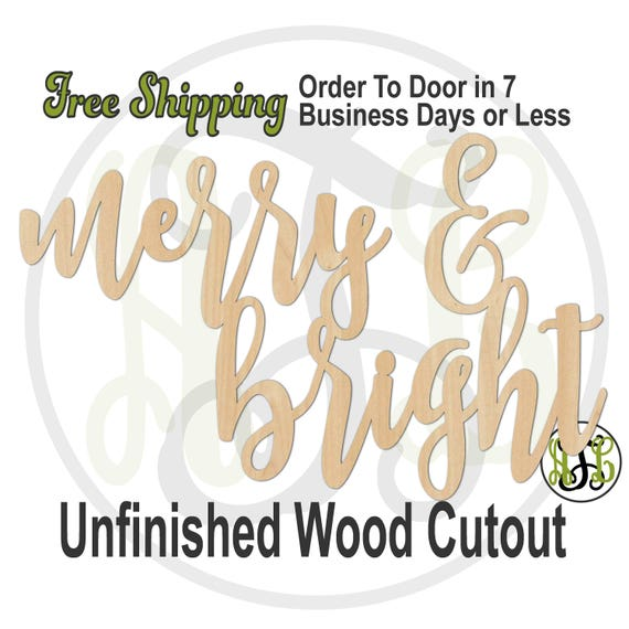 merry & bright- 325095- Christmas Cutout, unfinished, wood cutout, wood craft, laser cut wood, wood cut out, wooden sign, Door Hanger