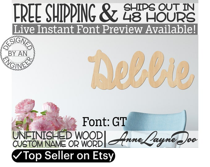 Wooden Name Sign, GT Font,  unfinished wood cutout, Custom Wood Name Sign, Nursery Sign, Wedding Sign, Birthday Sign, Name in Wood- 48 HOURS