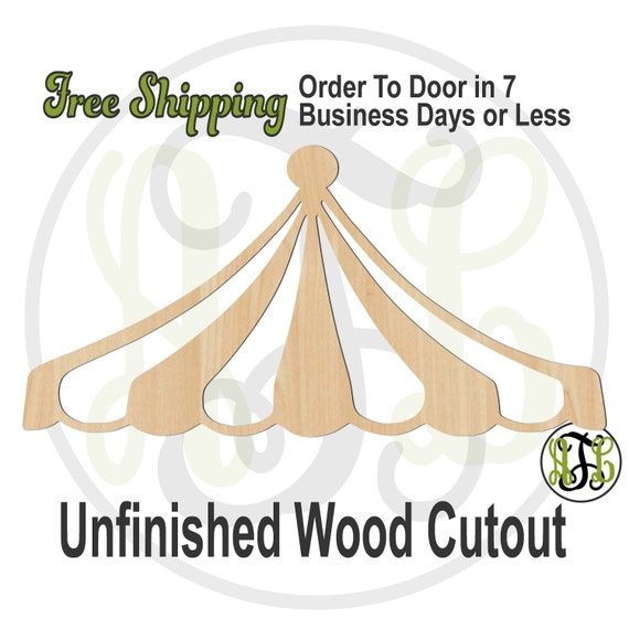 Circus Tent Top -300210- Fun Cutout, unfinished, wood cutout, wood craft, laser cut wood, wood cut out, Door Hanger, wooden sign, Carousel