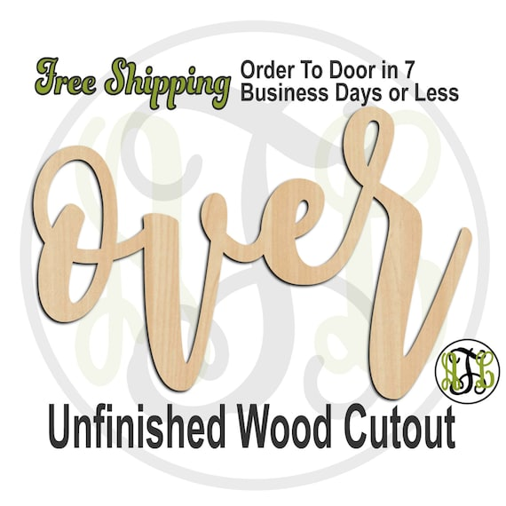 over - 320203FrFt- Word Cutout, unfinished, wood cutout, wood craft, laser cut wood, wood cut out, Door Hanger, wooden sign, wreath accent